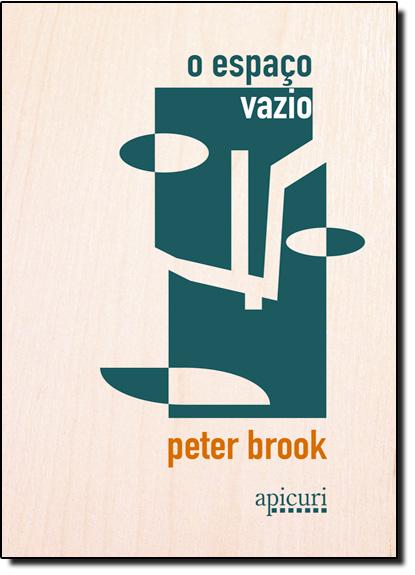 Espaço Vazio, O, livro de Peter Brook