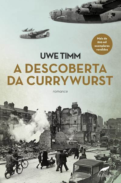 A descoberta da currywurst, livro de Uwe Timm