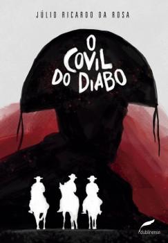 O covil do diabo, livro de Júlio Ricardo da Rosa