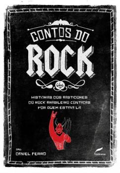 Contos do rock - histórias dos bastidores do rock brasileiro contadas por quem estava lá, livro de Daniel Ferro