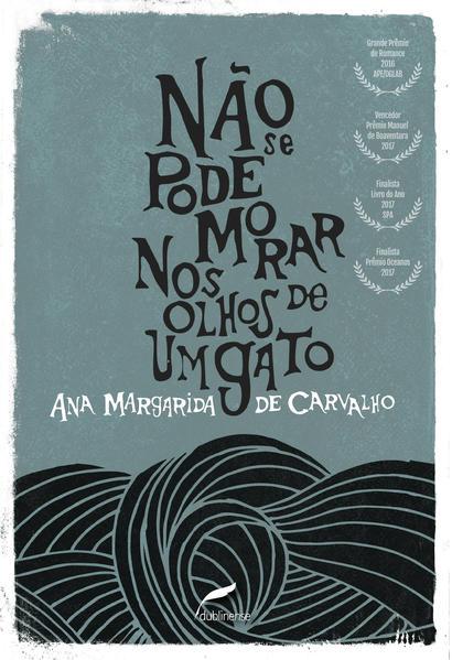 Não se pode morar nos olhos de um gato, livro de Ana Margarida de Carvalho