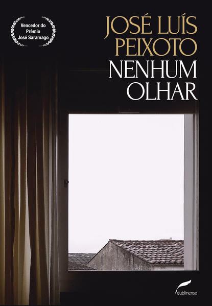 Nenhum Olhar, livro de José Luís Peixoto