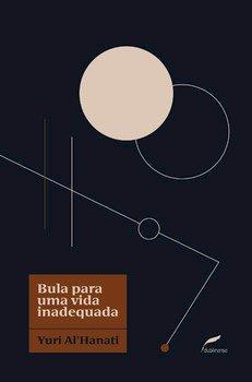 Bula para uma vida inadequada, livro de Yuri AlHanati