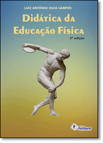 Didática da Educação Física, livro de Luiz Antônio Silva Campos