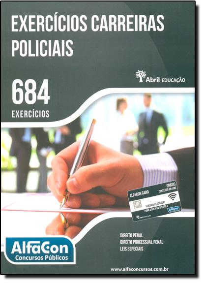 Exercícios Carreiras Policiais: 684 Exercícios, livro de Pablo Jamilk Flores