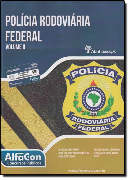 Polícia Rodoviaria Federal - Vol.2, livro de Equipe Alfacon