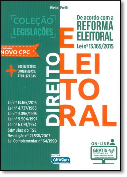 Direito Eleitoral - Coleção Legislações, livro de Gleibe Pretti