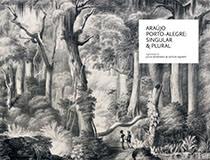 Araujo Porto-Alegre - Singular E Plural, livro de Julia Kovensky, Leticia Squeff (Orgs.)