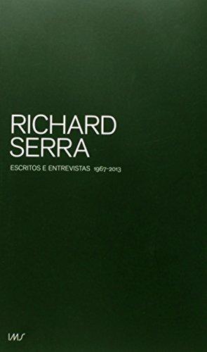 Escritos e Entrevistas. 1967-2013, livro de Richard Serra