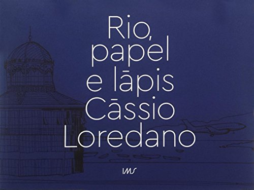Rio, Papel e Lápis, livro de Cássio Loredano