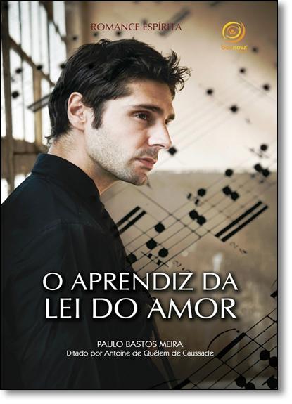 Aprendiz da Lei do Amor, O, livro de Paulo Bastos Meira