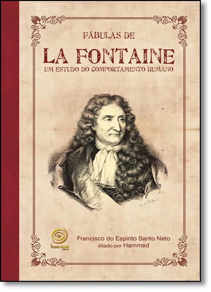 Fábulas de La Fontaine: Um Estudo do Comportamento Humano, livro de Francisco do Espírito Santo Neto