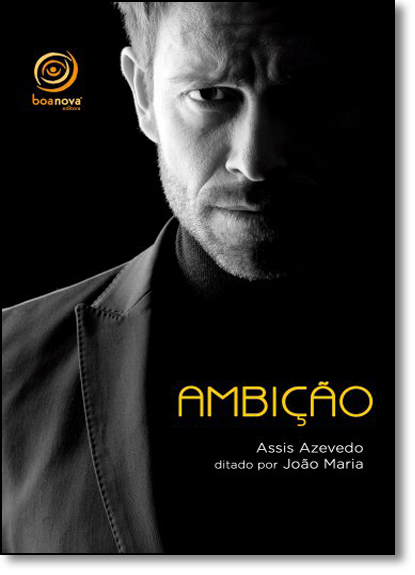 Ambição, livro de Assis Azevedo