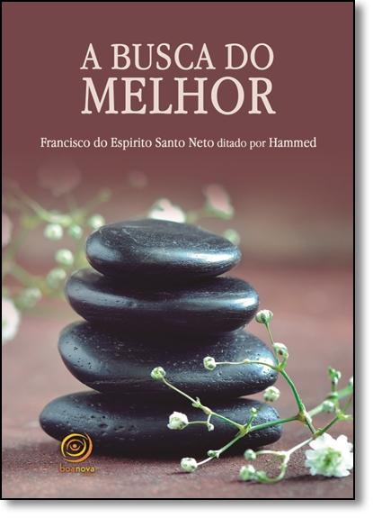Busca do Melhor, A, livro de Francisco do Espírito Santo Neto