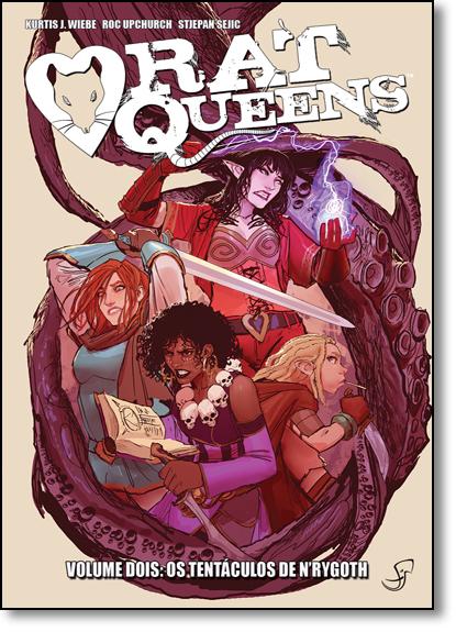 Rat Queens: Os Tentáculos de N Rygoth - Vol.2, livro de Kurtis J. Wiebe