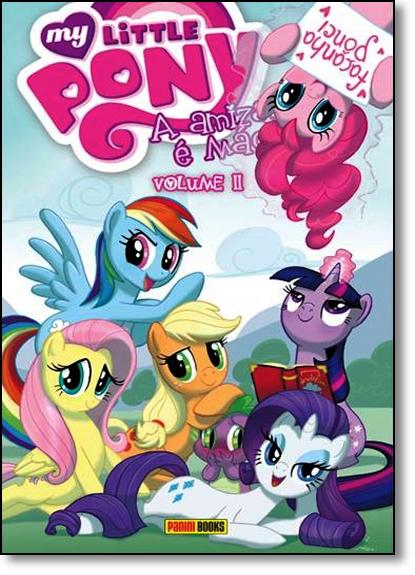 My Little Pony: A Amizade É Mágica - Vol.2, livro de Editora Panini