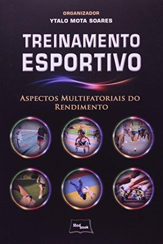 Treinamento Esportivo: Aspectos Multifatoriais do Rendimento, livro de Ytalo Mota Soares