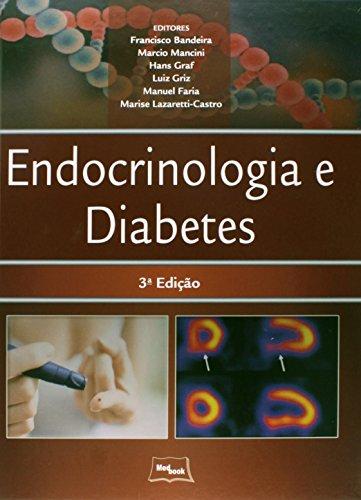 Endocrinologia e Diabetes, livro de Francisco Bandeira