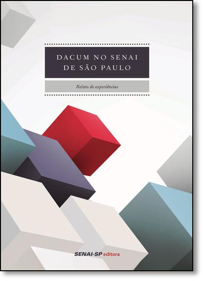 Dacum no Senai São Paulo: Relato de Experiências, livro de SENAI - SP