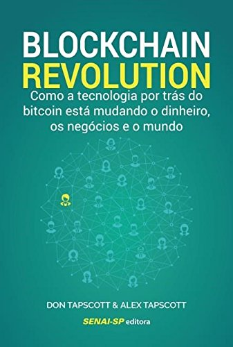 Blockchain Revolution, livro de Don Tapscott, Alex Tapscott