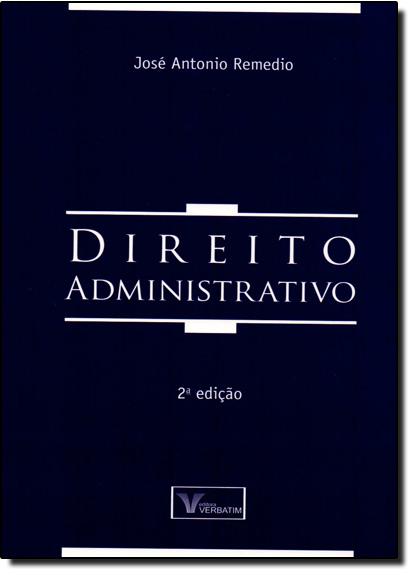 Direito Administrativo, livro de José Antonio Remédio