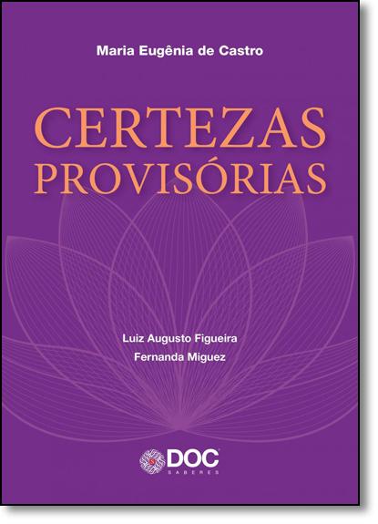 Certezas Provisórias, livro de Maria Eugência de Castro