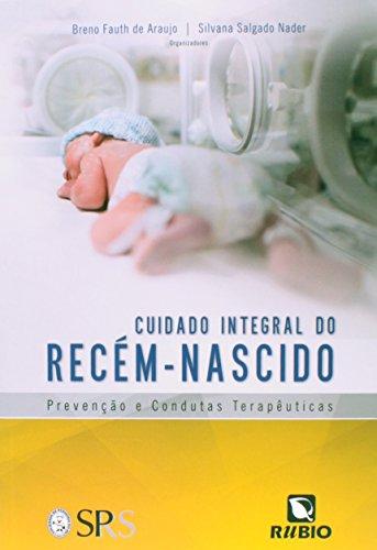 Cuidado Integral do Recém-nascido, livro de Breno Fauth de Araújo