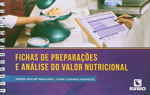 Fichas de Preparações e Análise do Valor Nutricional, livro de Sandra Goulart Magalhães