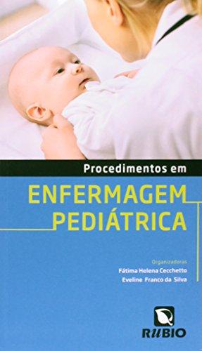 Procedimentos em Enfermagem Pediátrica, livro de Fátima Helena Cecchetto