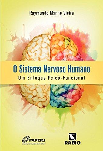 Sistema Nervoso Humano, O: Um Enfoque Psico-funcional, livro de Raymundo Manno Vieira