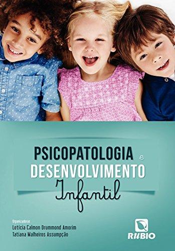 Psicopatologia e Desenvolvimento Infantil, livro de Letícia Calmon Drummond Amorim