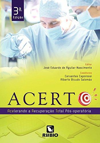 Acerto: Acelerando a Recuperação Total Pós-operatória, livro de José Eduardo de Aguilar-Nascimento
