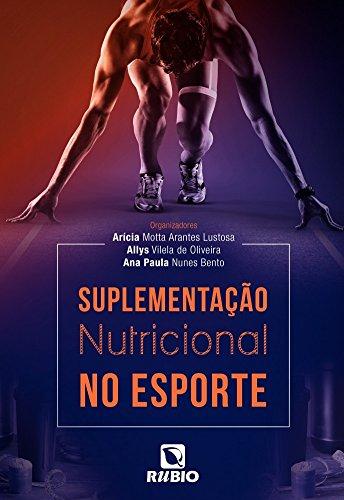 Suplementação Nutricional no Esporte, livro de Arícia Motta Arantes Lustosa