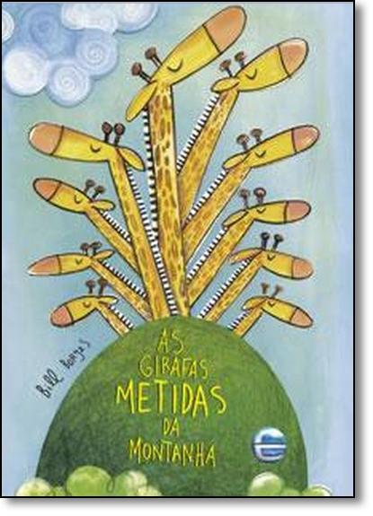 Girafas Metidas da Montanha, As, livro de Bill Borges