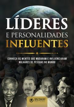 Líderes e Personalidades Influentes - Conheça as mentes que mudaram e influenciaram milhares de pessoas no mundo, livro de Barbara Acacia