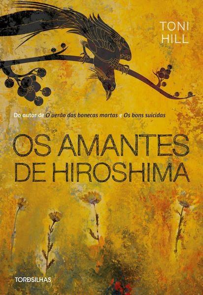Os Amantes de Hiroshima, livro de Toni Hill