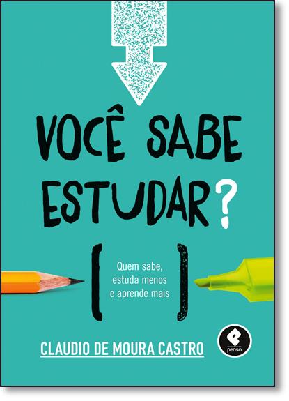 Você Sabe Estudar?, livro de Cláudio de Moura Castro