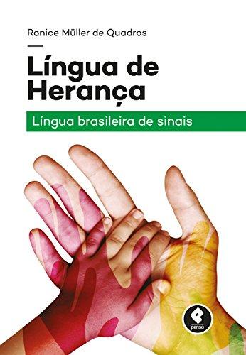 Língua de Herança, livro de Ronice M. Quadros
