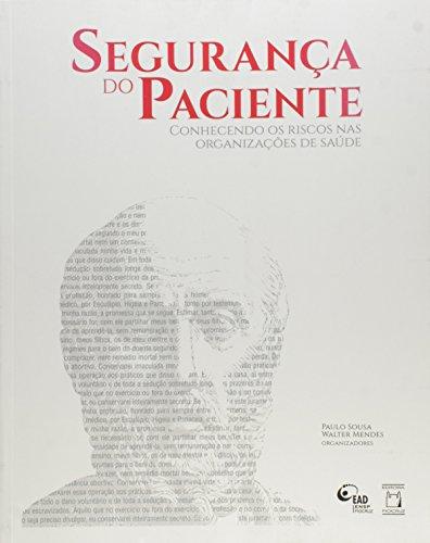 Segurança do Paciente V. II, livro de Paulo de Souza e Walter Mendes