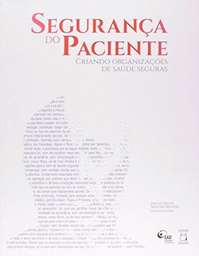 Segurança do Paciente V. I, livro de Paulo de Souza e Walter Mendes