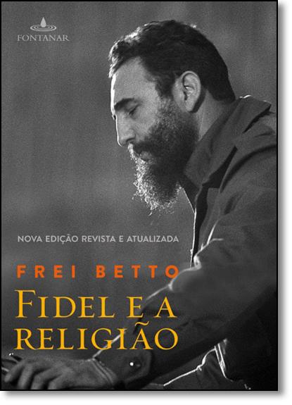 Fidel e a Religião, livro de Frei Betto