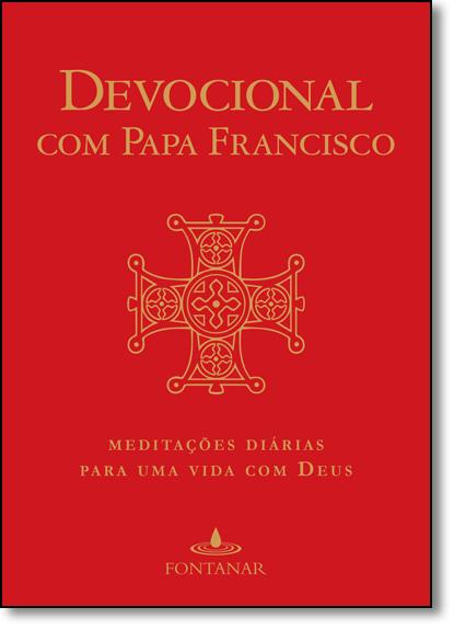 Devocional Diário com Papa Francisco, livro de Jorge Bergoglio