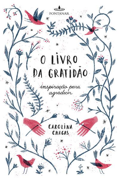 Livro da Gratidão, O, livro de Carolina Chagas