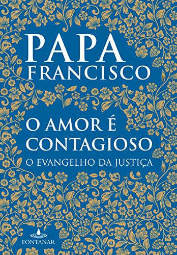 O Amor É Contagioso, livro de Papa Francisco