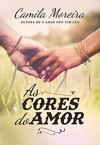 As Cores do Amor, livro de Camila Moreira