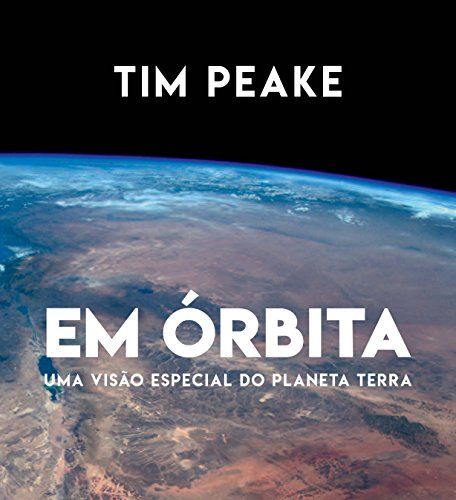 Em Órbita, livro de Tim Peake