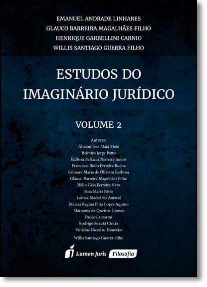 Estudos do Imaginário Jurídico - Vol.2, livro de Emanuel Andrade Linhares