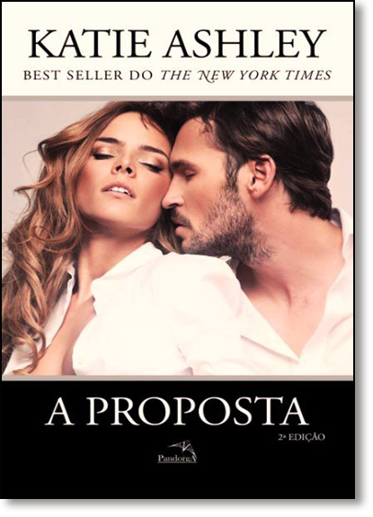 Proposta, A - Vol.1, livro de Katie Ashley
