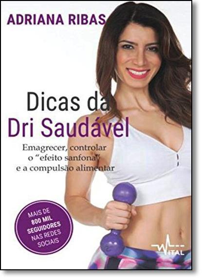 Dicas da Dri Saudável, livro de Adriana Ribas