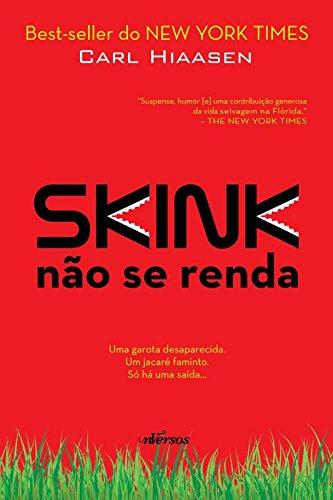 Skink: Não se Renda, livro de Carl Hiaasen